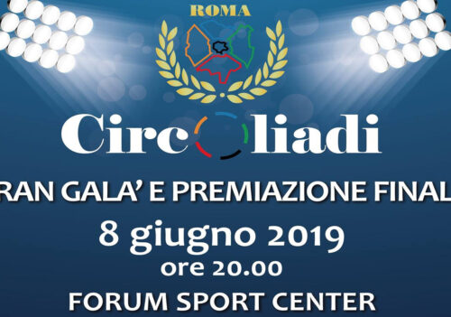 Circoliadi 2019, Forum Sport Center – evento di chiusura.